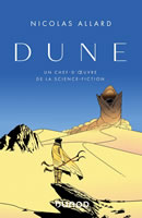 Dune : Un chef-d'oeuvre de la science fiction