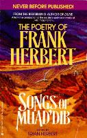 Songs of Muad'Dib: Poems and Songs from Frank Herbert's 'Dune' Series and His Other Writings